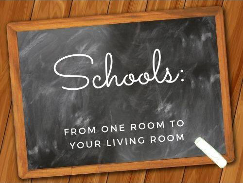 Schools: from one room to your living room